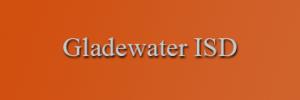 gladewater_isd